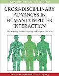 Cross-Disciplinary Advances in Human Computer Interaction: User Modeling, Social Computing a...