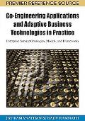 Co-Engineering Applications and Adaptive Business Technologies in Practice: Enterprise Servi...