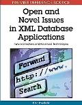 Open and Novel Issues in XML Database Applications: Future Directions and Advanced Technologies