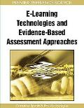 E-Learning Technologies and Evidence-Based Assessment Approaches
