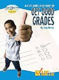 Fun and Easy Way to Get Good Grades with CD (Audio)