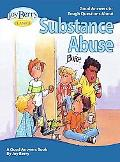 Good Answers to Tough Questions about Substance Abuse