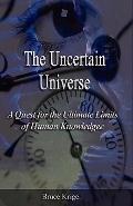 The Uncertain Universe