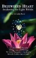 Bejeweled Heart: Awakening the Light Within