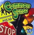 Common Sense (World of Wonder: Senses)