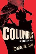 Columbus: A Silver Bear Thriller
