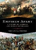 Empires Apart : A History of American and Russian Imperialism