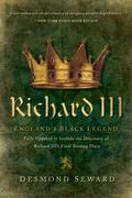 Richard III : England's Black Legend