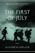 First of July : A Novel