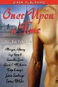Once Upon a Time: Fairy Tale Collection Morgan Ashbury, Sage Burnett, Samantha Lucas, Gracie...
