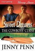 Sweet Dreams [Cowboys' Curse 1] (Siren Menage Amour #31)