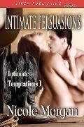 Intimate Persuasions