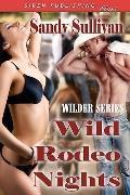 Wild Rodeo Nights
