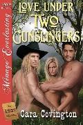 Love under Two Gunslingers