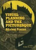 Pevsner's Townscape: Visual Planning and the Picturesque