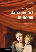 Origins of Baroque Art in Rome