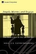 Angels, Worms, and Bogeys: The Christian Ethic of Pietism (Cascade Companions)
