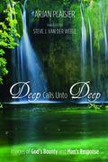 Deep Calls unto Deep : Images of God's Bounty and Man's Response