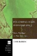 Following Jesus in Invaded Space: Doing Theology on Aboriginal Land (Princeton Theological M...