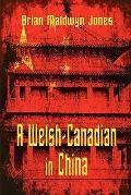 A Welsh-Canadian In China