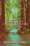 The Logger's Encyclopedia: A Road to the Past