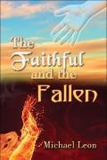 The Faithful and the Fallen