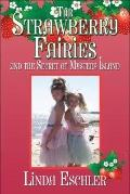 The Strawberry Fairies and the Secret of Mystery Island