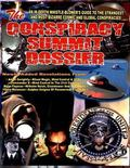 The Conspiracy Summit Dossier: Whistle Blower's Guide To The Strangest And Most Bizarre Cosm...