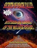 Secrets Of Death Valley: Mysteries And Haunts Of The Mojave Desert (Includes Full Text of I ...