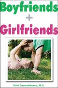 Boyfriends and Girlfriends : A Guide to Dating for People with Disabilities