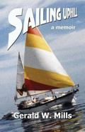 Sailing Uphill : A True Story