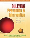 Bullying Prevention and Intervention: Realistic Strategies for Schools