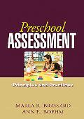 Preschool Assessment: Principles and Practices