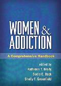 Women and Addiction: A Comprehensive Handbook