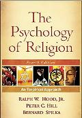 Psychology of Religion, Fourth Edition: An Empirical Approach