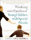 Working with Families of Young Children with Special Needs (What Works for Special-Needs Lea...
