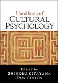 Handbook of Cultural Psychology