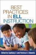Best Practices in ELL Instruction (Solving Problems in the Teaching of Literacy)