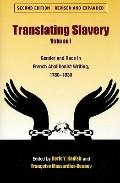 Translating Slavery: Gender and Race in French Abolitionist Writing, 1780-1830 (Translation ...