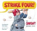 Strike Four! The Crankshaft Baseball Book (Black Squirrel Booksy)