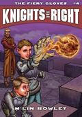 The Fiery Gloves (Knights of Right)