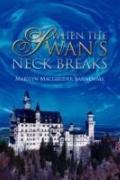 When The Swan's Neck Breaks