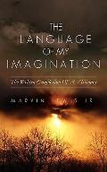 The Language of My Imagination