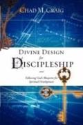 Divine Design For Discipleship