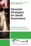 Dynamic Strategies for Small Businesses