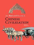 An Illustrated Record of Chinese Civilization