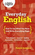 Everyday English : How to Say What You Mean and Write Everything Right