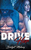 Drive Her
