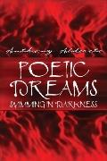 Poetic Dreams Swimming In Darkness