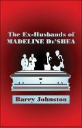 The Ex-Husbands Of Madeline De'shea